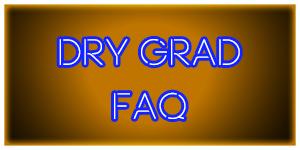 Dry Grad FAQ